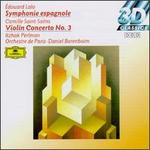 Édouard Lalo: Symphonie espagnole; Camille Saint-Saëns: Violin Concerto No. 3