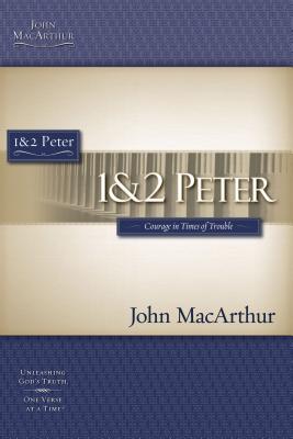 1 & 2 Peter - MacArthur, John F