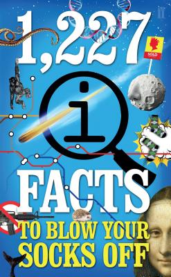 1,227 QI Facts to Blow Your Socks Off - Lloyd, John, and Mitchinson, John, and Harkin, James