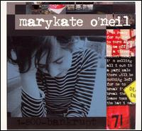 1-800-Bankrupt - Marykate O'Neil