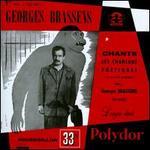 1: Chante... Les Chansons Poétiques (...et Souvent Gaillardes) de... Georges Brassens