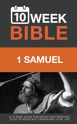 1 Samuel: A 10 Week Bible Study - Hibbs, Darren