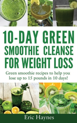 10day green smoothie cleanse for weight loss large print