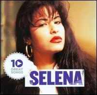 10 Great Songs - Selena