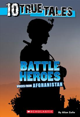 10 True Tales: Battle Heroes - Zullo, Allan