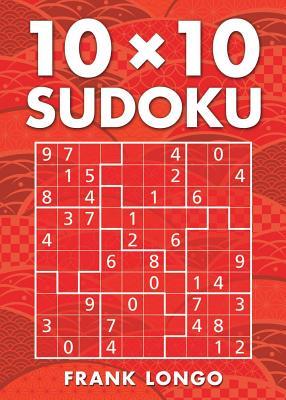 10 X 10 Sudoku - Longo, Frank