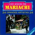100 A�os de Mariachi