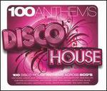 100 Anthems: Disco House