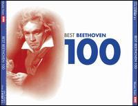 100 Best Beethoven - Alban Berg Quartet; Alexis Weissenberg (piano); Carol Vaness (soprano); Christian Ferras (violin); Christian Ivaldi (piano);...