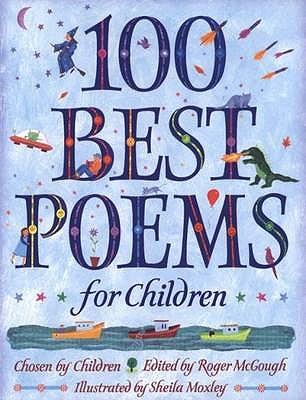 100 Best Poems for Children - McGough, Roger (Editor)