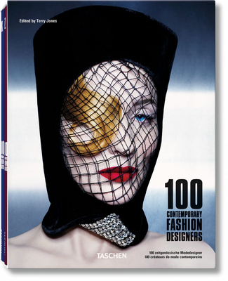 100 Contemporary Fashion Designers - Jones, Terry (Editor)