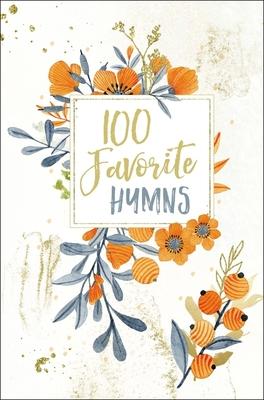 100 Favorite Hymns - Thomas Nelson