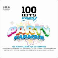 100 Hits Presents: Party Karaoke - Various Artists