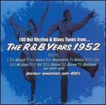 100 Hot Rhythm & Blues Tunes from...the R&B Years 1952