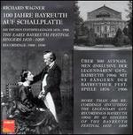 100 Jahre Bayreuth auf Schallplatte: The Early Festival Singers, 1887-1906