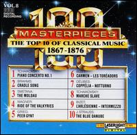 100 Masterpieces: The Top 10 of Classical Music (1867-1876), Vol. 8 - Various Artists