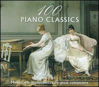 100 Piano Classics - Boyan Vodenicharov (piano); Daniel Petrov (piano); Ivan Drenikov (piano); Jenny Zaravieva (piano); Lucy Parham (piano);...