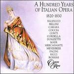 100 Years of Italian Opera, 1820-1830