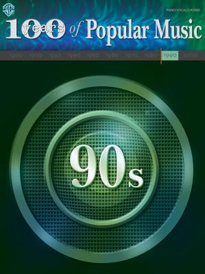 100 Years of Popular Music -- 90s: Piano/Vocal/Chords - Alfred Music