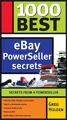 1000 Best Ebay Success Secrets: Secrets from a Powerseller - Holden, Greg