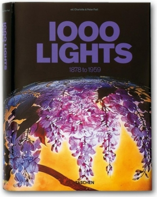 1000 Lights: 1878 to 1959 - Fiell, Charlotte (Editor), and Fiell, Peter (Editor)