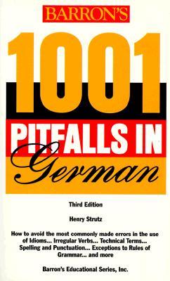 1001 Pitfalls in German - Strutz, Henry