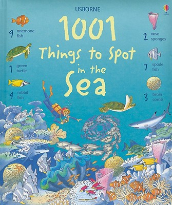 1001 Things to Spot in the Sea - Daynes, Katie, and Milbourne, Anna (Editor)