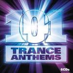 101 Trance Anthems