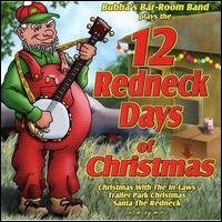 12 Redneck Days of Christmas - Various Artists