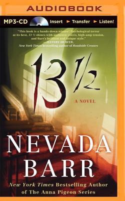 13 1/2 - Barr, Nevada, and Miller, Dan John (Read by)