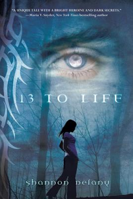 13 to Life - Delany, Shannon