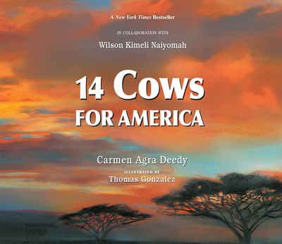 14 Cows for America - Deedy, Carmen Agra