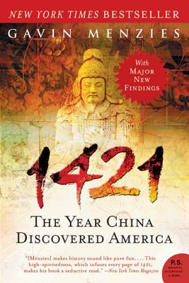 1421: The Year China Discovered America - Menzies, Gavin