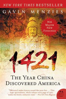 1421: The Year China Discovered America - Menzies, Gavin