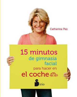 15 Minutos de Gimnasia Facial Para Hacer En El Coche - Pez, Catherine