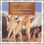 150 Anni di Musici Italiana, Vol. 3: Da Pasquini a Frescobaldi