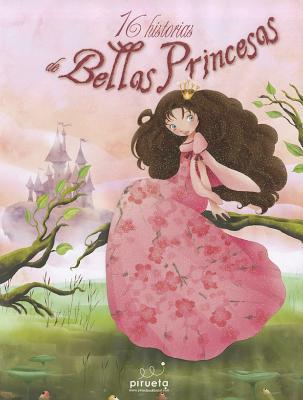 16 Historias de Hadas y Princesas - Various Authors