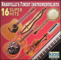 16 Super Hits - Nashville's Finest Instrumentalists