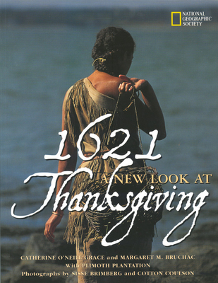 1621: A New Look at Thanksgiving - Grace, Catherine O'Neill