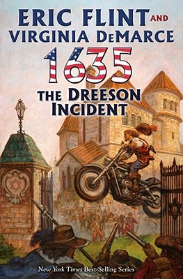 1635: The Dreeson Incident - Flint, Eric, and DeMarce, Virginia