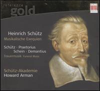 17th Century Funeral Music: Schütz, Praetorius, Schein, Demantius - Schütz-Akademie; Howard Arman (conductor)