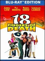18 Fingers of Death! [Blu-ray]