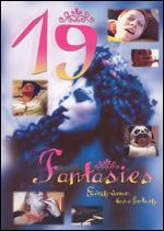 19 Fantasies