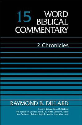 2 Chronicles - Dillard, Raymond B