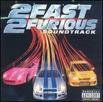 2 Fast 2 Furious - Original Soundtrack