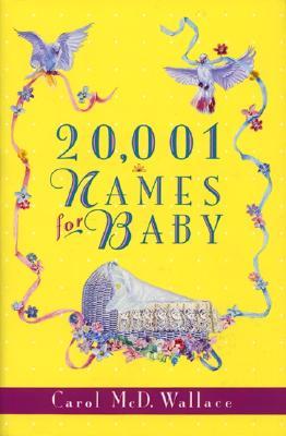 20,001 Names for Baby - Wallace, Carol McD