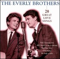 20 Great Love Songs - The Everly Brothers