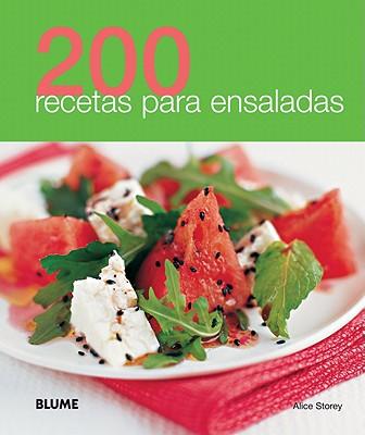 200 Recetas Para Ensaladas - Storey, Alice