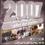 2007 Año de Éxitos Alternativos