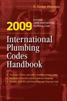 2009 International Plumbing Codes Handbook - Woodson, R Dodge
